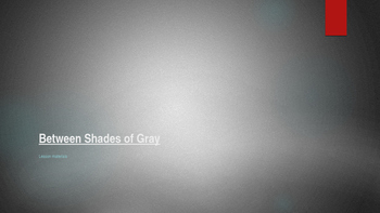 Between Shades of Gray Lesson Plan Materials (PPT)