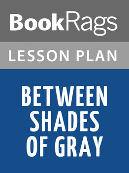 Between Shades of Gray Lesson Plans