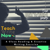 Between The Lines: Close Reading and Creative Writing Lesson Plan