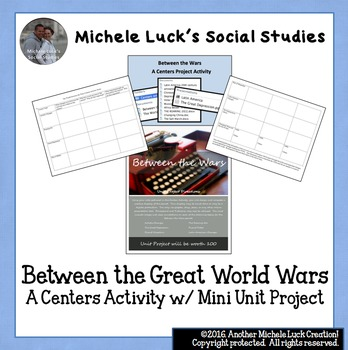Between the Great World Wars Centers Activity with Mini Unit Project