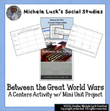 Between the Great World Wars Centers Activity with Mini Un