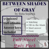 Between the Shades by Ruta Sepetys of Gray Quiz Pack