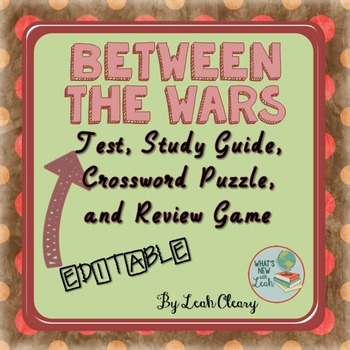 Between the Wars Review Game, Crossword Puzzle, Study Guide, and Editable Test