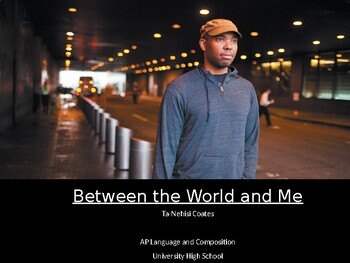 Between the World and Me Unit PPT