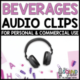Beverages Audio Clips   Sound Files for Digital Resources