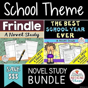 Frindle and The Best School Year Ever Novel Study Unit Bundle