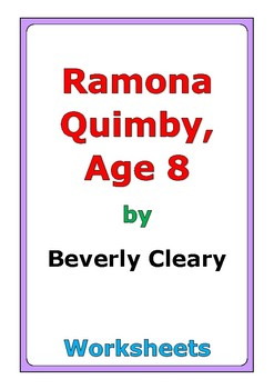 """Beverly Cleary """"Ramona Quimby, Age 8"""" worksheets"""
