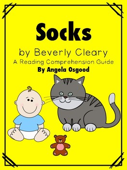 Beverly Cleary's Socks Comprehension Activities