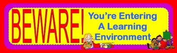 Beware - You're Entering a Learning Environment - Banner