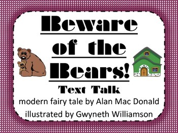 Beware of the Bears Text Talk Supplemental Materials