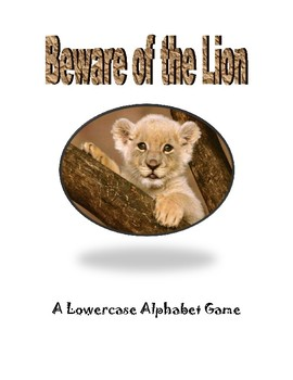 Beware of the Lion: An Alphabet Game  (Lowercase)