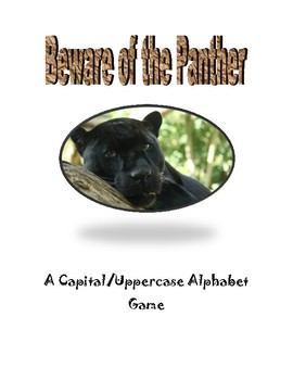 Beware of the Panther: An Alphabet Game (Capital Letters)