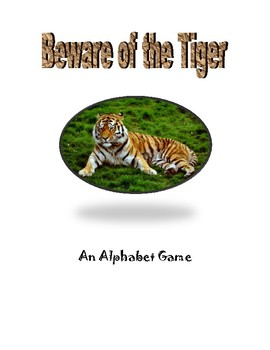 Beware of the Tiger: An Alphabet Game (Uppercase/Capital/Lowercase)