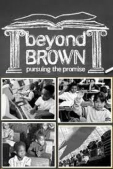 Beyond Brown: Pursuing the Promise Video Notes with Answer