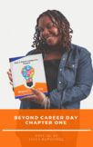 Beyond Career Day: A Success Guide for Middle School Youth
