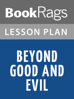 Beyond Good and Evil Lesson Plans