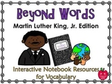 Beyond Words – Martin Luther King, Jr. Interactive Vocabulary Notebook