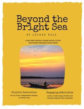 Beyond the Bright Sea - Novel Study