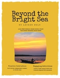 Beyond the Bright Sea - A No-Prep Novel Study (Distance Learning)