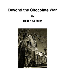 Beyond the Chocolate War Objective Test & Essay Prompt, Planning Sheet & Rubric