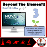 Beyond the Elements (Part 3): Life - PBS Nova Movie Guide