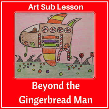 Art Lesson - Beyond the Gingerbread Man