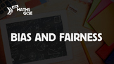 Bias & Fairness - Complete Lesson
