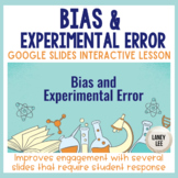 Bias and Experimental Error PPT