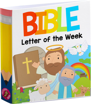 Bible Letter of the Week Curiculum Notebook