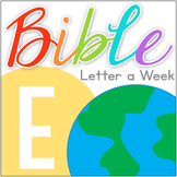 Bible Letter of the Week: E