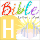 Bible ABC Letter of the Week: H