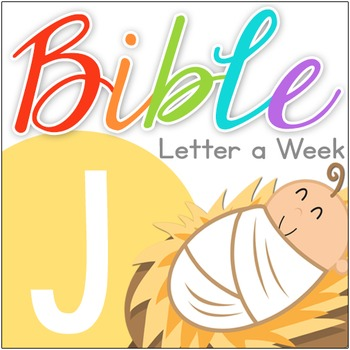 Bible ABC Letter of the Week: J