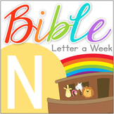 Bible ABC Letter of the Week: N