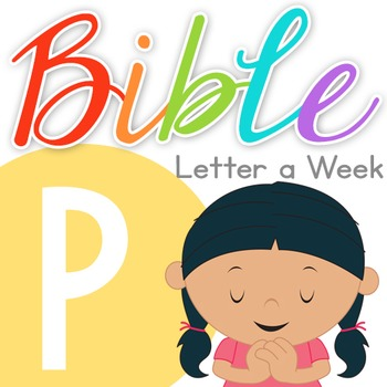 Bible ABC Letter of the Week: P