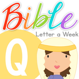 Bible ABC Letter of the Week: Q