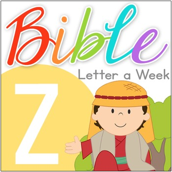 Bible ABC Letter of the Week: Z