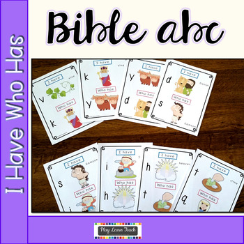 Bible ABCs I Have Who Has