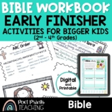 Bible Worksheets, Early Finishers Booklet for upper elementary