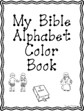 Bible Alphabet Color Book. Bible Letter of the Week.