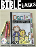 Bible Basics: Daniel and the Lion's Den Story Flip Book