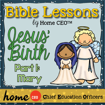 Christmas Story Bible Lesson (Part 1 of 3: Mary)