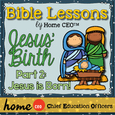 Christmas Story Bible Lesson (Part 2 of 3: Jesus is Born)
