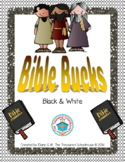Bible Bucks in Black & White - Religious Incentive