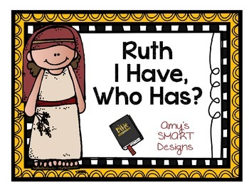 Bible Cards: I Have Who Has-Ruth