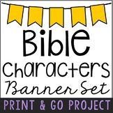 Bible Characters Banner Project, Print and Go Craft for th