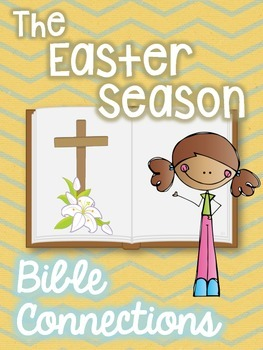 Bible Connections: The Easter Season
