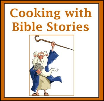 Bible Cooking Activities