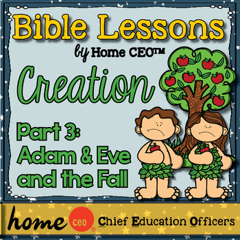 Bible: Adam and Eve The Fall (Lesson #3)