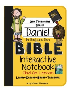 Bible Interactive Notebook Add-On: Daniel in the Lions' Den