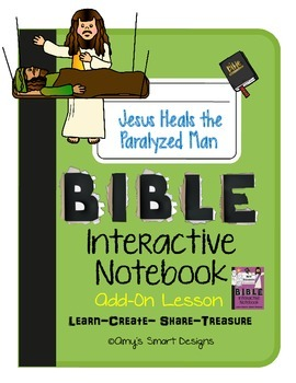 Bible Interactive Notebook Add-On: New Testament: Jesus Heals the Paralyzed Man
